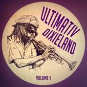Ultimativ Dixieland: Der reine Sound des Dixieland-Jazz, Vol. 1 von Verschiedene Interpreten