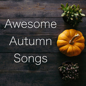 Awesome Autumn Songs di Various Artists