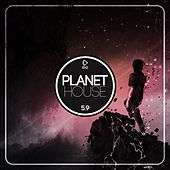 Planet House 5.9 de Various Artists