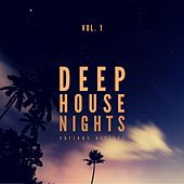 Deep-House Nights, Vol. 1 by Various Artists