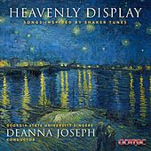 Heavenly Display: Songs Inspired by Shaker Tunes von Deanna Joseph