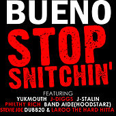 Stop Snitching - Single by Bueno
