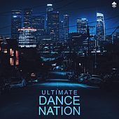 Ultimate Dance Nation by Various Artists