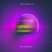 Moon & Deep - EP by Jeff Kambusa