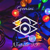 Natale '95 (It's Christmas) by Gemini