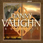 Reprise by Danny Vaughn