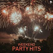 Weekend Party Hits by Various Artists