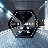 Underground Racing Nation by Various Artists