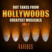 Out Takes From Hollywood's Greatest Musicals, Vol. 1 de Various Artists
