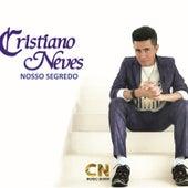 Nosso Segredo de Cristiano Neves