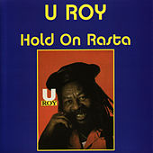 Hold on Rasta by U-Roy