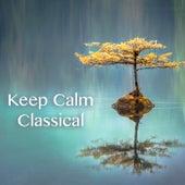 Keep Calm Classical de Various Artists