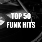 Top 50 Funk Hits by Various Artists