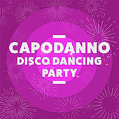Capodanno Disco Dancing Party von Various Artists