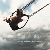 I've Got the World (For You) by Justin Roberts