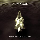 Strange Death in Paradise by Armagos