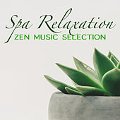 Spa Relaxation Zen Music Selection by Spirit