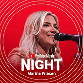 Marine Friesen - Ao Vivo no YouTube Music Night de Marine Friesen