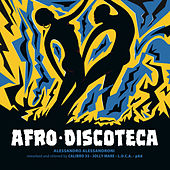Afro Discoteca (Reworked and Reloved) by Alessandro Alessandroni