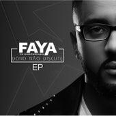 Dono Não Discute de DJ Faya
