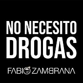 No Necesito Drogas de Fabio Zambrana