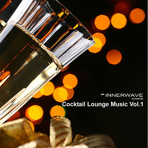 Cocktail Lounge Music Vol.1 by Various Artists