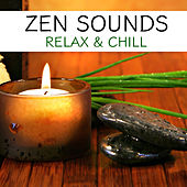 Zen Sounds Relax & Chill by Spirit