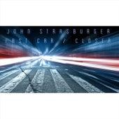 Fast Car / Closer de John Strasburger