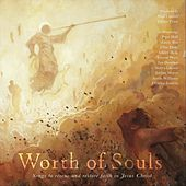 Worth of Souls by Various Artists