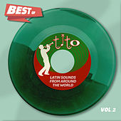 Best Of Tito Records, Vol. 2 - Latin Sounds From Around The World de Various Artists