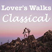 Lover's Walks Classical de Various Artists