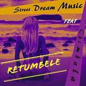 Retumbele by Streetdream Music