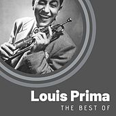 The Best of Louis Prima by Louis Prima