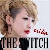 The Switch de Erika