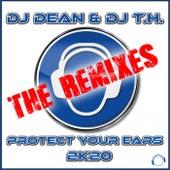 Protect Your Ears 2K20 (The Remixes) de DJ Dean