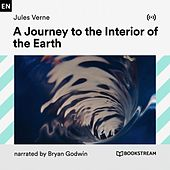 A Journey to the Interior of the Earth von Bookstream Audiobooks