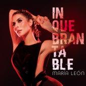 Inquebrantable de María León