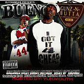 Gunz-N-Butta  Vol. 3 by Bueno