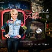 Nicht nur der Regen von Linda Feller