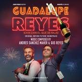 Guadalupe Reyes (Original Motion Picture Soundtrack) de Gus Reyes