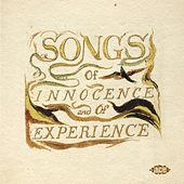 Songs Of Innocence & Of Experience: Shewing The Two Contrary States Of The Human Soul by Steven Taylor