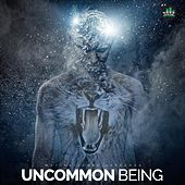 Uncommon Being (Motivational Speeches) by Fearless Motivation