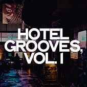 Hotel Grooves, Vol. 1 de Various Artists