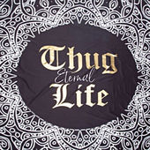 Thug Life Eternal de Various Artists