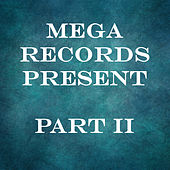 Mega Records Part II by Various Artists