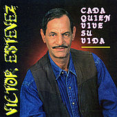 Cada Quien Vive Su Vida by Victor Estevez