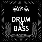Bass=win: Drum n Bass by Various Artists
