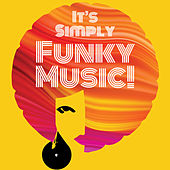 It's Simply Funky Music! by Various Artists