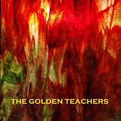 We're All Just Dreaming by The Golden Teachers