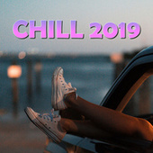 Chill 2019 van Various Artists